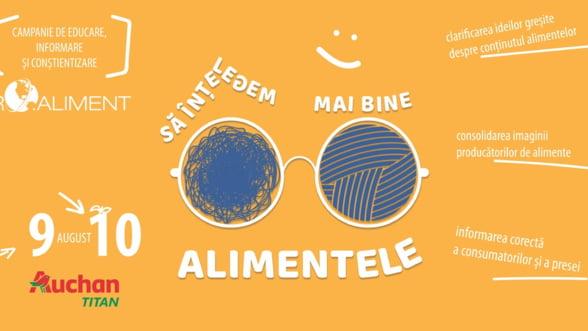 """Campania """"Sa intelegem mai bine alimentele"""" revine la Bucuresti, intre 9 si 10 august, la Auchan Titan"""