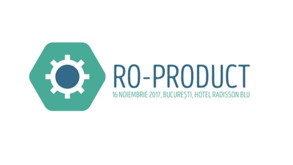 """Conferinta """"RO-Product"""": care sunt cele mai dezvoltate sectoare la nivel de productie si ce instrumente utilizeaza marile companii pentru a creste competitivitatea?"""