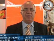 Cornel Cosereanu: jucatori putini in piata de aparatura medicala