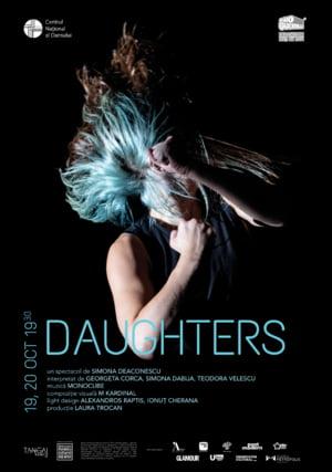 Daughters, un spectacol de dans inspirat de inceputurile cyber art, in premiera la Centrul National al Dansului Bucuresti
