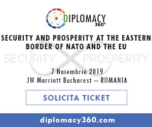 Diplomacy360: Securitate si prosperitate la granita estica a NATO si UE