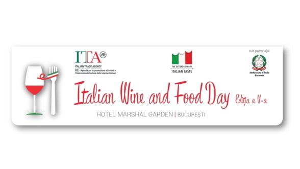 Evenimentul Italian Wine and Food Day are loc miercuri, 23 mai, la Bucuresti