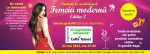 Frumoasa la interior si la exterior: Workshop pentru femeia moderna