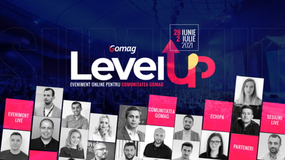 Gomag LevelUp Summit - un nou eveniment online pentru clientii si comunitatea Gomag