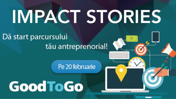 Good to Go da startul conferintelor Impact Stories!