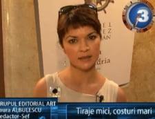 Laura Albulescu : tiraje mici, costuri mari