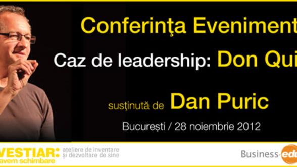Leadership autentic, marca Dan Puric. Vino sa vezi un spectacol unic