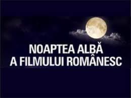Noaptea Alba a Filmului Romanesc la a patra editie. Ce filme ruleaza