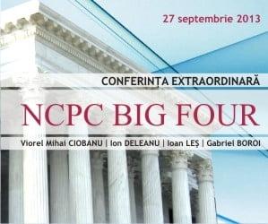 Noul Cod de Procedura Civila, clarificat in cadrul conferintei NCPC BIG FOUR