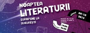 Nu ai program vineri seara? Mergi la Noaptea Literaturii Europene