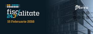 O noua editie Fiscalitate 24.7 la Cluj-Napoca: Noutati legislative, modificari, impact