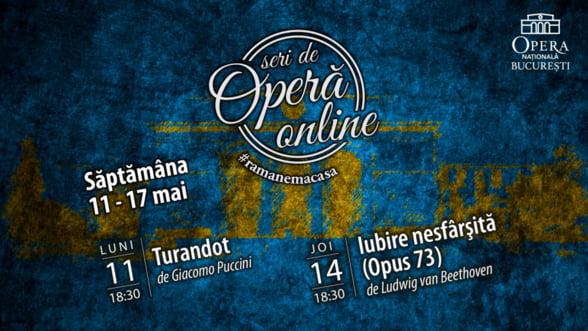 Opera Nationala Bucuresti prezinta Turandot si Opus 73 (Iubire nesfarsita) in cadrul Seri de Opera Online