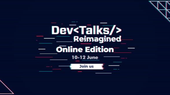 Pe 10-12 iunie se lanseaza cel mai complex eveniment IT virtual, DevTalks Reimagined Ce surprize au pregatit companiile pentru participanti