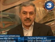 Petre Racovita: turismul balnear are sanse sa devina profitabil