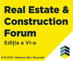 Real Estate & Construction Forum: Evolutia pietei de imobiliare si constructii pusa sub semnul analizei