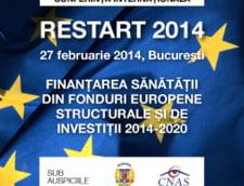 Restart 2014: Finantarea sanatatii din Fonduri Europene Structurale si de Investitii