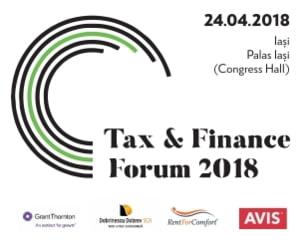 Tax & Finance Forum la Iasi: expertii in fiscalitate dezbat principalele aspecte cu impact asupra mediului de afaceri