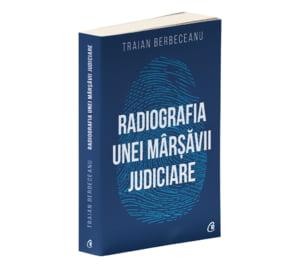Traian Berbeceanu isi lanseaza cartea la Bucuresti: Radiografia unei marsavii judiciare