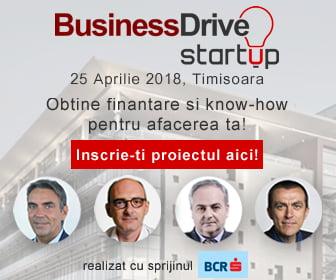 Vino la BusinessDrive startUp Timisoara!