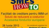 SMEs HOW TO: Eveniment despre accesarea finantarilor pentru IMM-uri