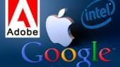Apple, Google, Intel si Adobe, acuzate de angajati ca au evitat racolarea reciproca de personal