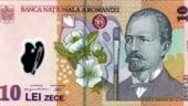 O noua bancnota de 10 lei de la 1decembrie, cu alte elemente de siguranta