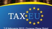 TaxEU Forum 2013 analizeaza modificarile fiscale din acest an