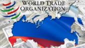 Bucurie pentru Rusia: A fost acceptata in OMC dupa 18 ani de eforturi
