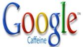 Google Caffeine: sistem nou, rezultate noi