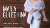 Soprana Maria Guleghina, invitata intr-un Concert Extraordinar pe scena Operei Nationale Bucuresti