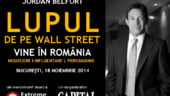 Lupul de pe Wall Street reinvie mediul de afaceri din Romania