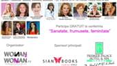 Sfaturi despre sanatate, relaxare si frumusete, la conferinta Woman2Woman