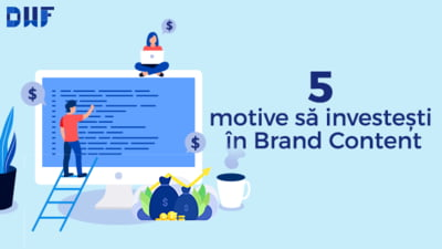 Ai un business in online? Acum ai toate motivele sa investesti in brand content