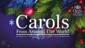 Carols From Around the World - Recital Extraordinar de colinde in foaierul Operei Nationale Bucuresti