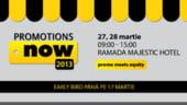Conferinta Promotions Now 2013: Ultimele zile de inscrieri