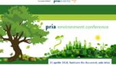 Cele mai importante teme pentru mediu vor fi dezbatute in cadrul conferintei PRIA Environment din 25 aprilie 2018