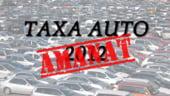 Amanarea taxei auto, o decizie buna?